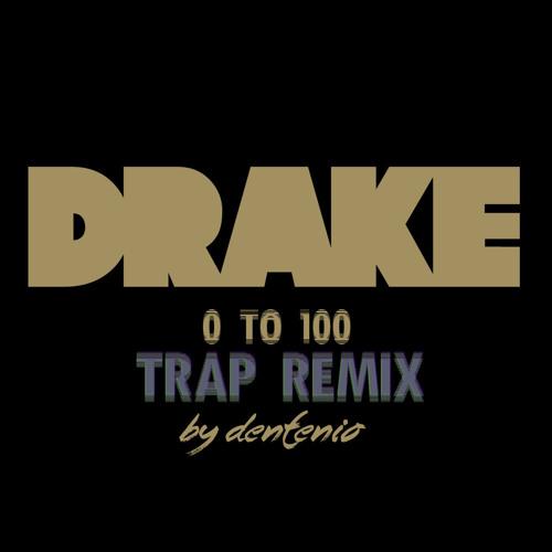 0 to 100 (Trap remix)