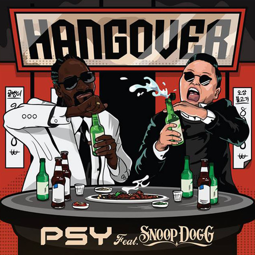 PSY - HANGOVER feat. Snoop Dog