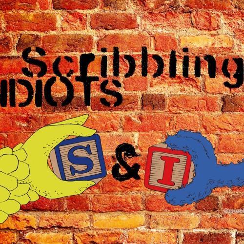 """Scribbling Idiots """"S&I"""""""