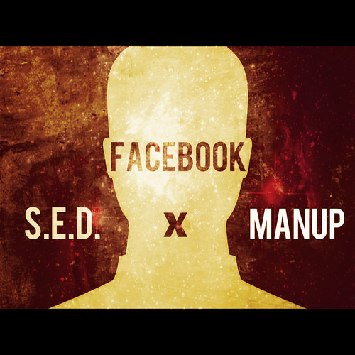 Facebook by S.E.D. ✖ ManUP