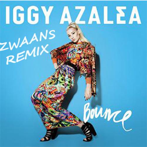 Bounce - Iggy Azalea (Zwaans Cartel Remix)