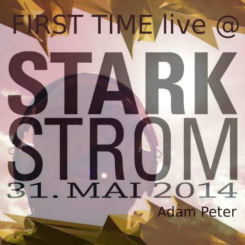 First Time [live @Starkstrom 31.05.2014]
