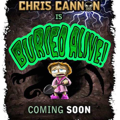 Chris Cannon is Buried Alive