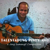 TALENTADONG PINOY AKO (original Song) JONG SUMANGIL
