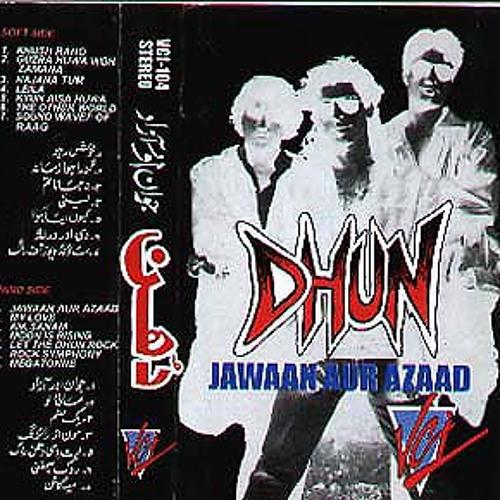 Dhun - Jawaan Aur Azaad