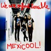 Mexicoolmix par we are enfant terrible