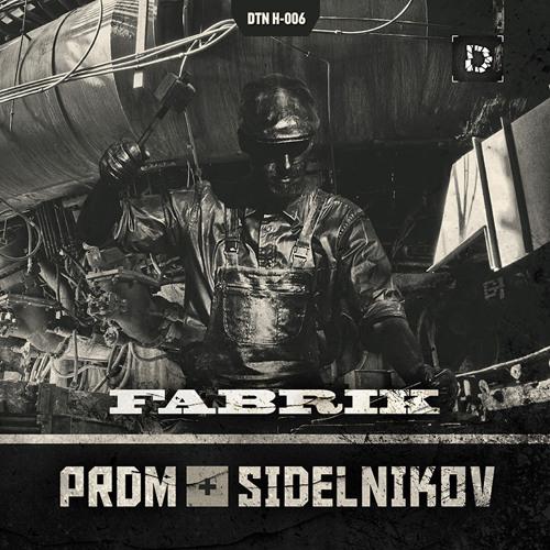 SIDELNIKOV - Fabrik (2012)