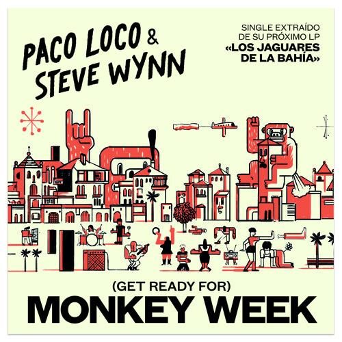 (Get Ready For) Monkey Week