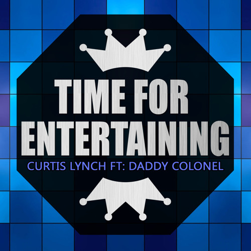 Dancehall Reggae - Daddy Colonel - Time For Entertaining