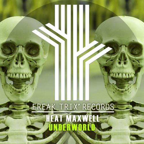 Heat Maxwell - UnderWorld