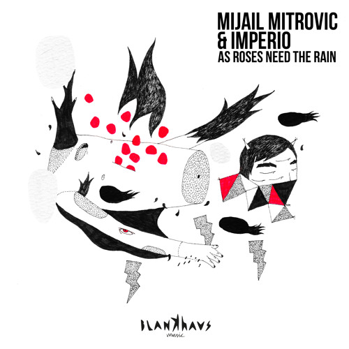 Mijail Mitrovic & IMPERIO - As Roses Need The Rain (Atapy Remix) Preview