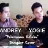 Pelaminan Kelabu - Andrey Feat Yogie (Mansyur S Cover)