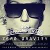 808 Conglomerate - Zero Gravity