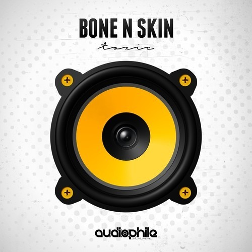 Bone N Skin - Toxic (EH!DE Remix) Out Now!
