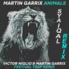 Martin Garrix - Animals (Victor Niglio & Martin Garrix Festival Trap Mix) Syaiqal Remix