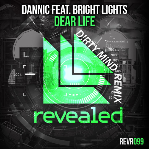 Dannic  feat. Bright Lights - Dear Life (Dazzor Remix)