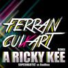SuperMartXé vs RedOne - A-Ricky-Kee (DJ Ferran Cuixart REMIX )
