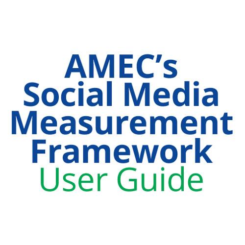 Richard Bagnall - AMEC Social Media Measurement Framework - Introduction