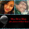 Mess We've Made - AJ Rafael ft. Tori Kelly (COVER) by Mark Joseph Rante & Chir Cataran