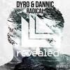 Dyro & Dannic - Radical