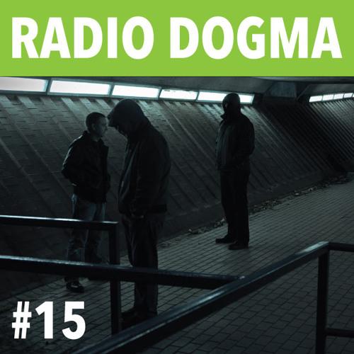 The Black Dog - Radio Dogma #15