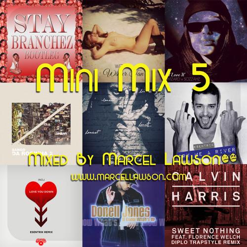 Mini Mix 5 (Nu RnB) - Mixed By Marcel Lawson