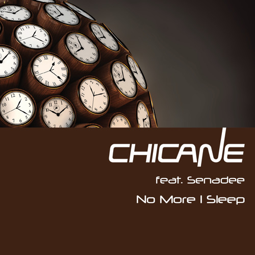Chicane feat. Senadee - No More I Sleep (Antillas & Dankann Remix) [OUT NOW!]