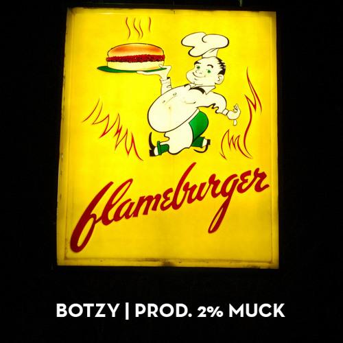 """""""FLAMEBURGER"""" (prod 2% Muck)"""