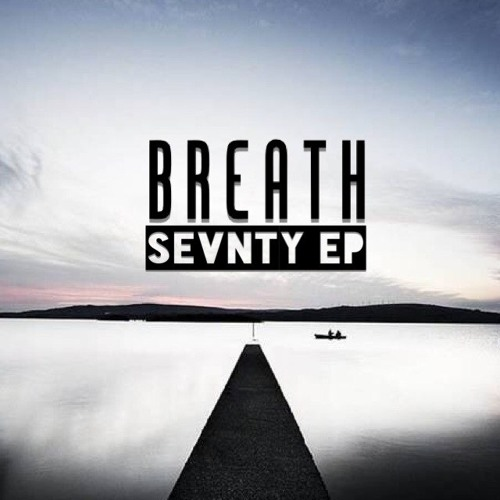 Sevnty - Breath