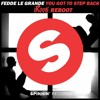Fedde Le Grand - You Got To Step Back (iRook Reboot) + Download