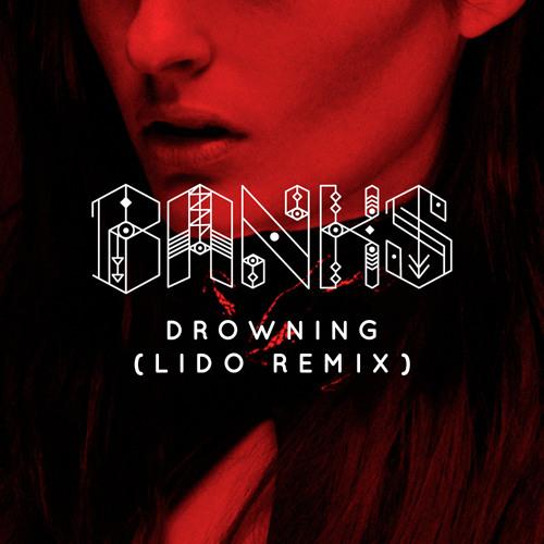 Drowning (Lido Remix)