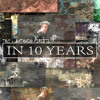 In 10 Years - TOZ Antonio Piretti