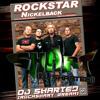 Nickelback - Rockstar (Dj Sharted RockShart Break)