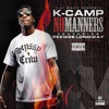 Download K Camp ft Peewee Longway - No Manners Mp3