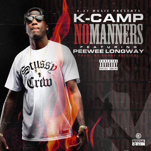 K Camp ft Peewee Longway - No Manners
