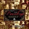 Breakup mashup 2014