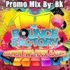 [THE BOUNCE FACTORY - BOUNCIN' HARD HOUSE CLASSICS PROMO MIX 4] By BK