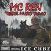 MC Ren - Rebel Music (Remix)(feat. Ice Cube)