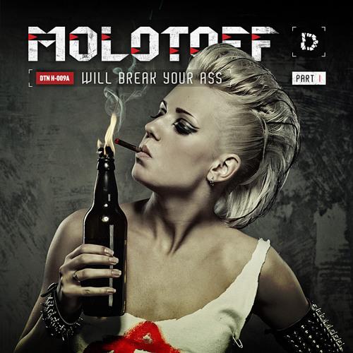 MOLOTOFF - Will Break Your Ass (2012)