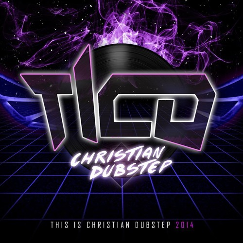 Christian Dubstep Artists