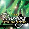 The Durning String Band Song (with Intro) Song Written by James King Sr. (2014)