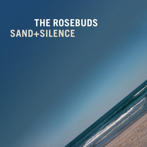 The Rosebuds - In My Teeth