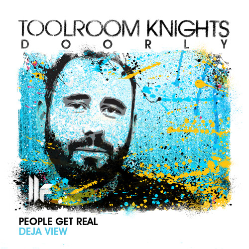 Toolroom - People Get Real - Deja View