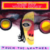 """Fat White Family """"Touch The Leather (redux)"""""""