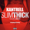 Thim Slick Ft. Kantrell(Dirty)