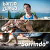 Sorrindo - Barrio Zumba (Sin trompetas)