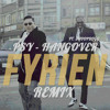 PSY - HANGOVER Ft. Snoop Dogg [FYRIEN BOOTLEG]