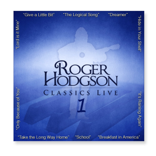 Roger Hodgson - Lord Is It Mine (Classics Live 1)