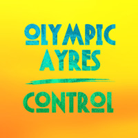 Olympic Ayres - Control
