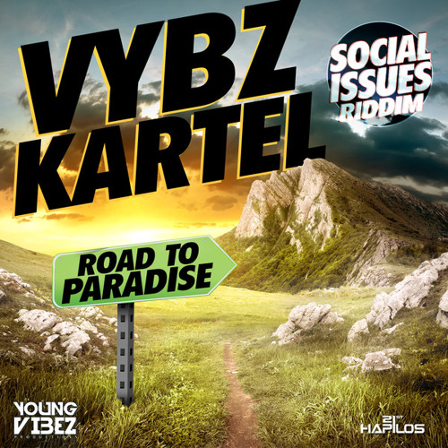 Vybz Kartel - Road To Paradise | Social Issues Riddim | June 2014 | Young Vibes Production